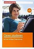 Clever studieren: mit der richtigen Finanzierung