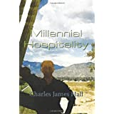 Millennial Hospitality ~ Charles James Hall