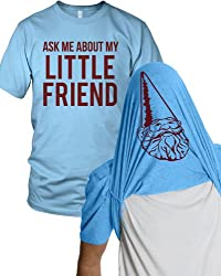 Ask Me About My Little Friend T Shirt Funny Gnome Flip Tee from Crazy Dog Tshirts