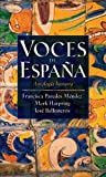 Voces de Espana: Antologia literaria (Spanish Edition)