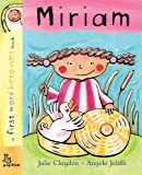 First Word: Miriam: First Word Heroines (First Word Heroines Books)