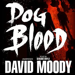 Dog Blood | [David Moody]