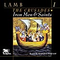 Iron Men and Saints (       UNABRIDGED) by Harold Lamb Narrated by Charlton Griffin