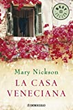 La casa veneciana / The Venetian house (Spanish Edition)