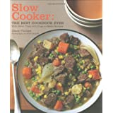 Slow Cooker: The Best Cookbook Ever with More Than 400 Easy-to-Make Recipes ~ Diane Phillips