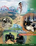 img - for Evolution and Prehistory: The Human Challenge by Haviland, William A., Walrath, Dana, Prins, Harald E. L., McBride, Bunny(March 30, 2007) Paperback book / textbook / text book
