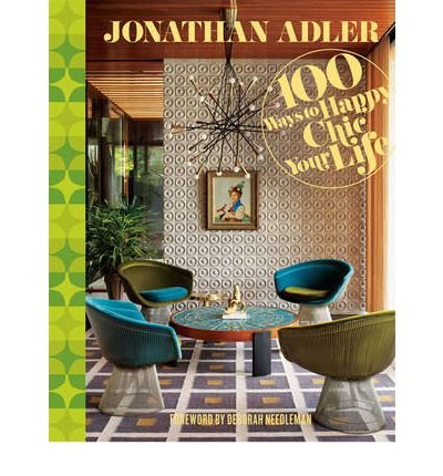 jonathan-adler-100-ways-to-happy-chic-your-life-hardback-common
