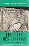 img - for Les Dieux Des Germains (ALL TEXT IN FRENCH Essai sur la Formation de la Religion Scandinave) book / textbook / text book