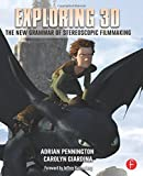 Exploring 3D: The New Grammar of Stereoscopic Filmmaking