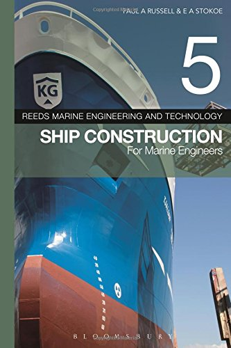 Reeds Vol 5: Ship Construction for Marine Engineers (Reeds Marine Engineering and Technology Series) (Reeds Marine Engineering Series compare prices)