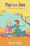 Plum Upside Down (A Farm Fresh Romance Book 5)