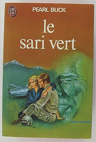 Le sari vert - Pearl Buck