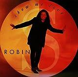 Show Me Love von ROBIN S. bei Amazon kaufen