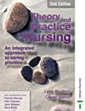 img - for Theory and Practice of Nursing 2nd Ed: An Integrated Approach to Caring Practice (Campion Integrated Studies) book / textbook / text book
