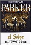 Parker 03: El Golpe (8415163851) by Cooke, Darwyn