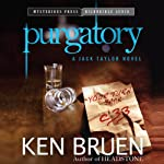 Purgatory: Jack Taylor, Book 10 (       UNABRIDGED) by Ken Bruen Narrated by Gerard Doyle