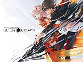 Guilty Crown Season 1