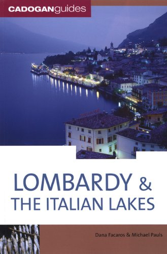 Lombardy and the Italian Lakes, 7th (Cadogan Guide Lombardy & the Italian Lakes)