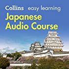 Japanese Easy Learning Audio Course: Learn to speak Japanese the easy way with Collins Hörbuch von Junko Ogawa, Fumitsugu Enokida, Rosi McNab Gesprochen von:  Collins