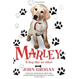 Marley: A Dog Like No Otherby John Grogan