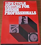 img - for Life Cycle Costing for Design Professionals by Stephen J. Kirk (1981-06-01) book / textbook / text book