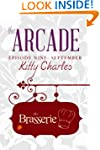 The Arcade: Episode 9,  September, Th...