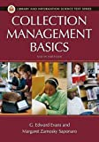 img - for Collection Management Basics, 6th Edition (Library and Information Science Text) book / textbook / text book