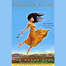 Esperanza Rising (       UNABRIDGED) by Pam Munoz Ryan Narrated by Trini Alvarado