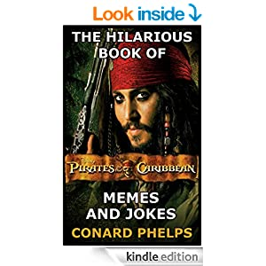 The Hilarious Book Of Pirates Of The Caribbean Memes And Jokes