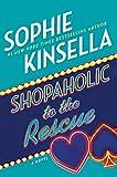 Shopaholic to the Rescue: A Novel