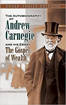 The Gospel Of Wealth And Other Timely Essays by Andrew Carnegie ...