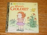 Where's Goldie? (A First little golden book) (0307681491) by Di Fiori, Lawrence