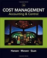 Cost Management: Accounting and Control, 6th Edition Front Cover