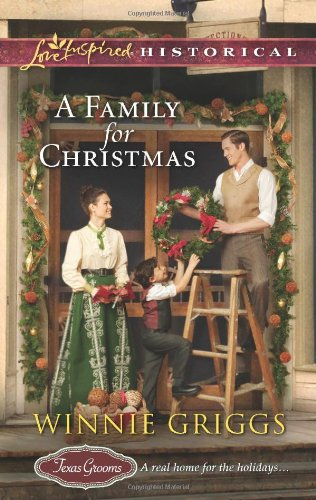 Image of A Family for Christmas (Love Inspired Historical\Texas Grooms (Love Inspired Historical))