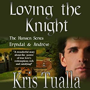 Loving the Knight: The Hansen Series | [Kris Tualla]