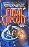 Final Circuit (0441228763) by Snodgrass, Melinda