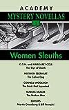 Women Sleuths: Academy Mystery Novellas (Book 1) (Academy Mysteries Novellas)