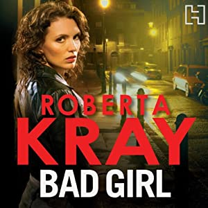 Bad Girl | [Roberta Kray]