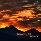Laid to Rest by Frequency Drift (2013-04-09)