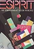 ESPRIT―The Comprehensive Design Principle