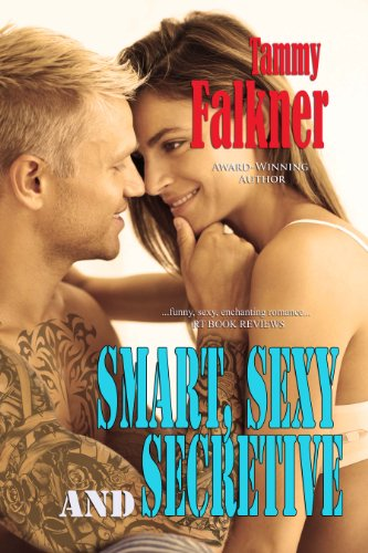 Smart, Sexy and Secretive (The Reed Brothers) by Tammy Falkner