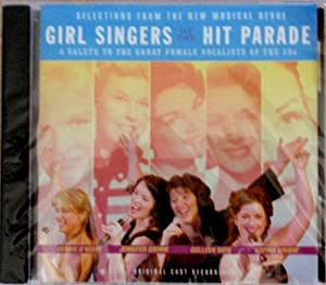 Girl Singers of the Hit Parade: A Salute to the Great Female Vocalists of the 50s