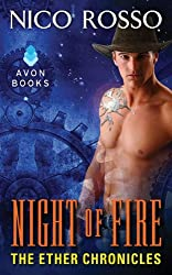 Night of Fire: The Ether Chronicles (The Ether Chronicles series Book 2)