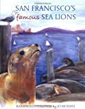 San Francisco's Famous Sea Lions [Hardcover]