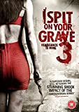 I Spit On Your Grave 3 [DVD]