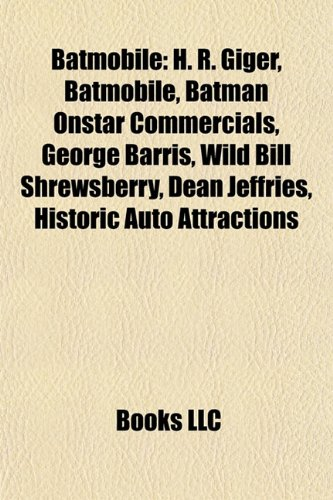 batmobile-h-r-giger-batmobile-batman-onstar-commercials-george-barris-wild-bill-shrewsberry-dean-jef