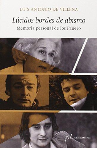 Lúcidos Bordes De Abismo. Memoria Personal De Los Panero