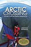 img - for Arctic Crossing: One Man's 2,000-Mile Odyssey Among the Inuit book / textbook / text book