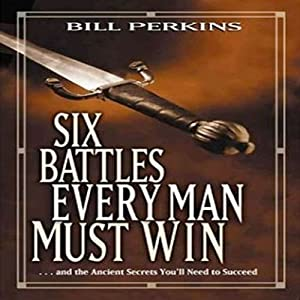 Six Battles Every Man Must Win Audiobook