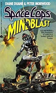 Mindblast (Space Cops) by Diane Duane and Peter Morwood